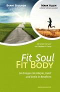 Brant SECUNDA - Mark ALLEN »Fit Soul – Fit Body«